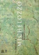 Biblioteca di Michelozzo a San Marco <span>tra recupero e scoperta</span>