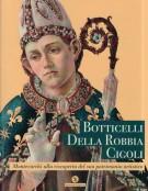 <h0>Botticelli Della Robbia Cigoli <span><i>Montevarchi alla riscoperta del suo patrimonio artistico</i></span></h0>