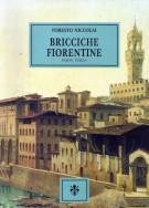 <h0>Bricciche fiorentine <span><i>tradizioni e giochi,memorie e curiosità <span>Parte terza</i></span></h0>