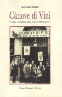 <h0>Cànove di Vini <span><i>'...dove si vendono vino, olio et altre grasce'</i></span></h0>
