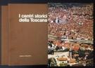 I Centri Storici della Toscana <span>2 Voll.</Span>