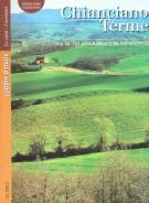 Chianciano Terme <span> tra la Val di Chiana e la Val d'Orcia</span>