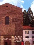 La Chiesa di Santa Maria del Carmine a Firenze