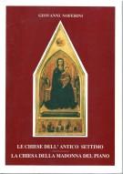 <h0>Le chiese dell'antico Settimo <span></span>La chiesa della Madonna del Piano</h0>