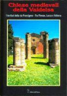 Chiese medievali della Valdelsa 1 I territori della Via Francigena tra Siena e San Gimignano