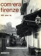 Com'era Firenze <span>100 anni fa</span>