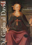 Dal Giglio al David <span>Arte civica a Firenze fra Medioevo e Rinascimento