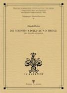 <h0>Dei Fiorentini e della città di Firenze <span>Una piccola antologia</span></h0>