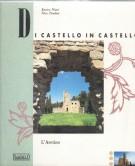 Di Castello in Castello  L'Aretino