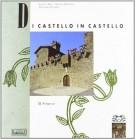 Di Castello in Castello <span> Il senese</span>