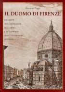 Il duomo di Firenze Documenti sulla Decorazione della Chiesa e del Campanile tratti dall'Archivio dell'Opera 2 Voll.