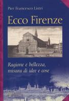<h0>Ecco Firenze <span><i>Ragione e bellezza, misura di idee e cose</i></span></h0>