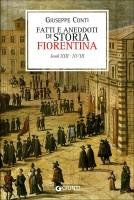 Fatti e aneddoti di storia fiorentina Secoli XIII-XVIII