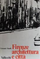 Firenze architettura e città <span>2 Voll. Testo + Atlante </Span>
