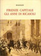 Firenze Capitale gli anni di Ricasoli