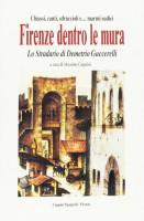 <h0><span>Chiassi, canti, sdruccioli e... marmi sudici </span> Firenze dentro le mura <span>Lo stradario di Demetrio Guccerelli</span></h0>
