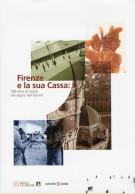 <h0>Firenze e la sua Cassa <span><em>180 anni di storia nel segno del futuro</em></span></h0>