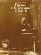 Firenze e la Toscana di Yorick <span>Torna a 150 anni dalla nascita il primo giornalista moderno </span>