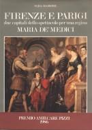 <h0>Firenze e Parigi <Span><i>due capitali dello spettacolo per una regina </i><span><b>Maria De' Medici</b></span></h0>