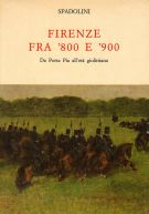 <h0>Firenze fra '800 e '900 <span><i>Da Porta Pia all'età giolittiana</i></span></h0>