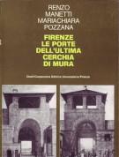 Firenze le porte dell'ultima cerchia di mura