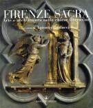 Firenze Sacra <span>Arte e architettura nelle chiese fiorentine</span>
