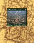 <h0>Firenzuola <span><em>Storia, natura, tradizioni</em></span></h0>