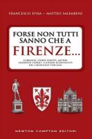 <h0><span>Forse non tutti sanno che a </span>Firenze...</h0>