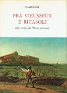 <h0>Fra Vieusseux e Ricasoli <span><i>Dalla vecchia alla 'Nuova Antologia'</i></span></h0>