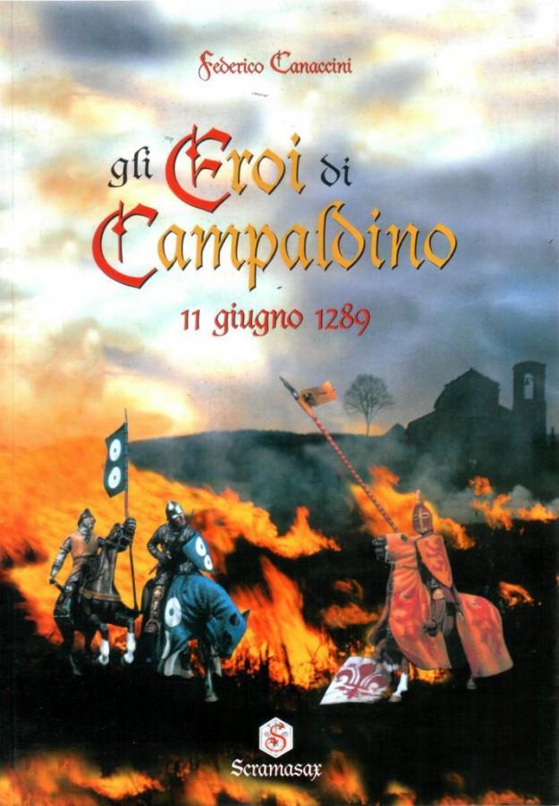 Gli Eroi di Campaldino 11 giugno 1289
