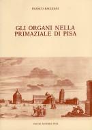 <h0>Gli organi nella Primaziale di Pisa</h0>