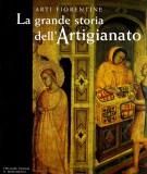 <h0><span>Arti Fiorentine </span>La grande storia dell'Artigianato <span>volume primo il Medioevo</Span></h0>