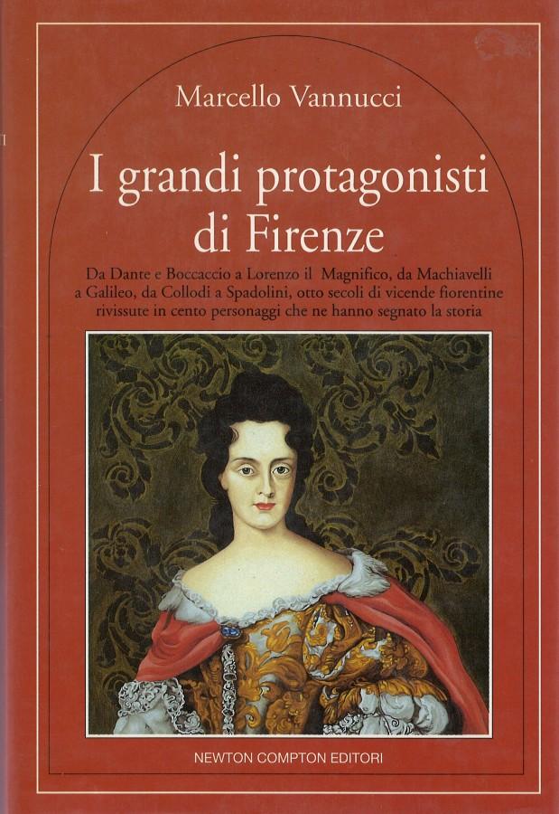 I Grandi Protagonisti di Firenze