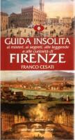 Guida insolita <span>ai misteri, ai segreti, alle leggende e alle curiosità di </span>Firenze