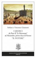 """<h0>I Medici <span>da Piero II """"lo Sfortunato"""" ad Alessandro, primo duca di Firenze </span>""""Il Potere""""</h0>"""