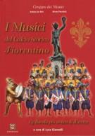 I Musici <span>del Calcio Storico Fiorentino </span><span>La Banda più antica di Firenze</span>