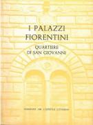 I Palazzi Fiorentini <span>Quartiere di San Giovanni</span>