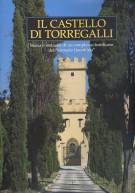 """<h0>Il Castello di Torregalli <span><em>Storia e restauro di un complesso fortificato del """"contado fiorentino""""</em></span></h0>"""