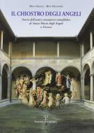 <h0>Il chiostro degli Angeli <span><i>Storia dell'antico monastero camaldolese di Santa Maria degli Angeli a Firenze</i></span></h0>