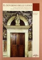 <h0>Il governo delle leggi <span><em>Norme e pratiche istituzionali a Firenze dalla fine del Duecento all'inizio del Quattrocento</em></span></h0>