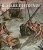 Il mare di Firenze Arti e collezioni al tempo dei Medici