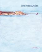 <h0>Il Molo Mediceo e il suo Forte <span><i>Immagini e storie del Porto di Livorno</i></span></h0>