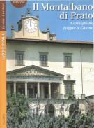 Il Montalbano di Prato <span> Carmignano <span> Poggio a Caiano </Span>