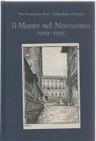 Il Monte nel Novecento <span>1929-1995</span>