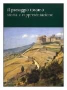 Il Paesaggio Toscano <span>storia e rappresentazione</span>