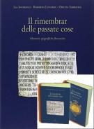 Il rimembrar delle passate cose <span>Memorie epigrafiche fiorentine</span> <span>2 Voll.</span>