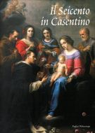 Il Seicento in Casentino: <span>Dalla Controriforma al tardo Barocco</span>