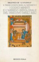 Il Tesoro di Santa Maria All'Impruneta II I Codici Miniati e L'Arredo Sepolcrale del Vescovo Degli Agli