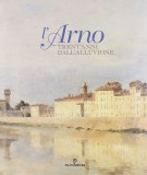 L'Arno <span>Trent'anni dall'alluvione</span>