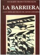 La Barriera <span>Canti popolari toscani del mondo contadino</span>